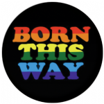 Born This Way Flag 58mm Mirror